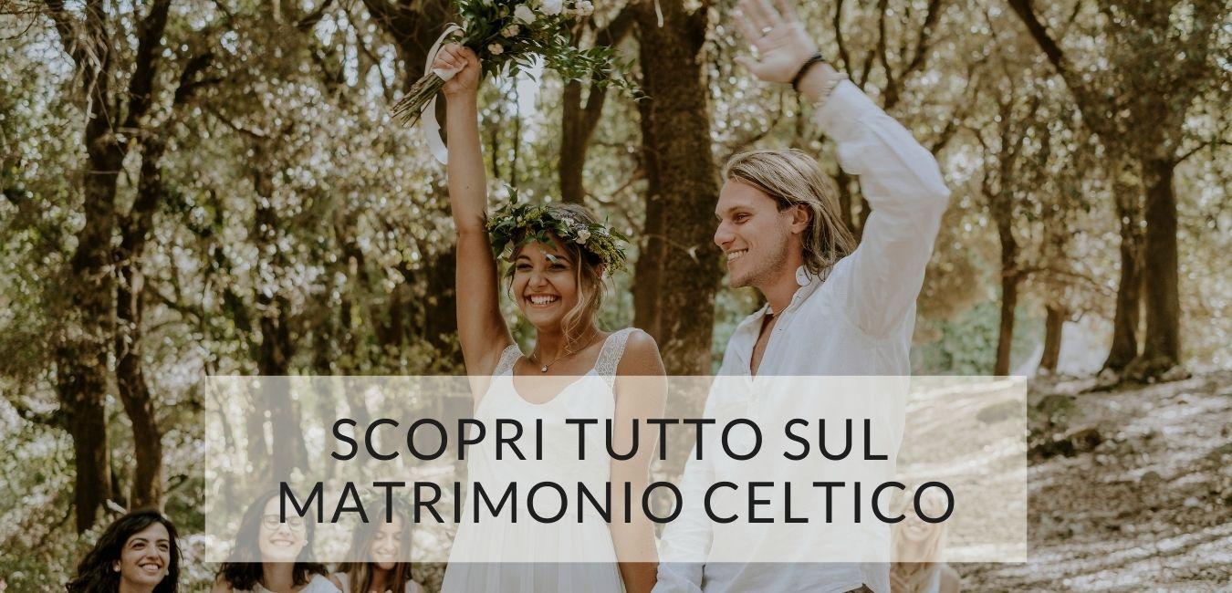 scopri tutto sul matrimonio celtico