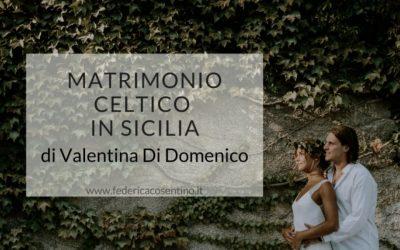 Matrimonio celtico in Sicilia