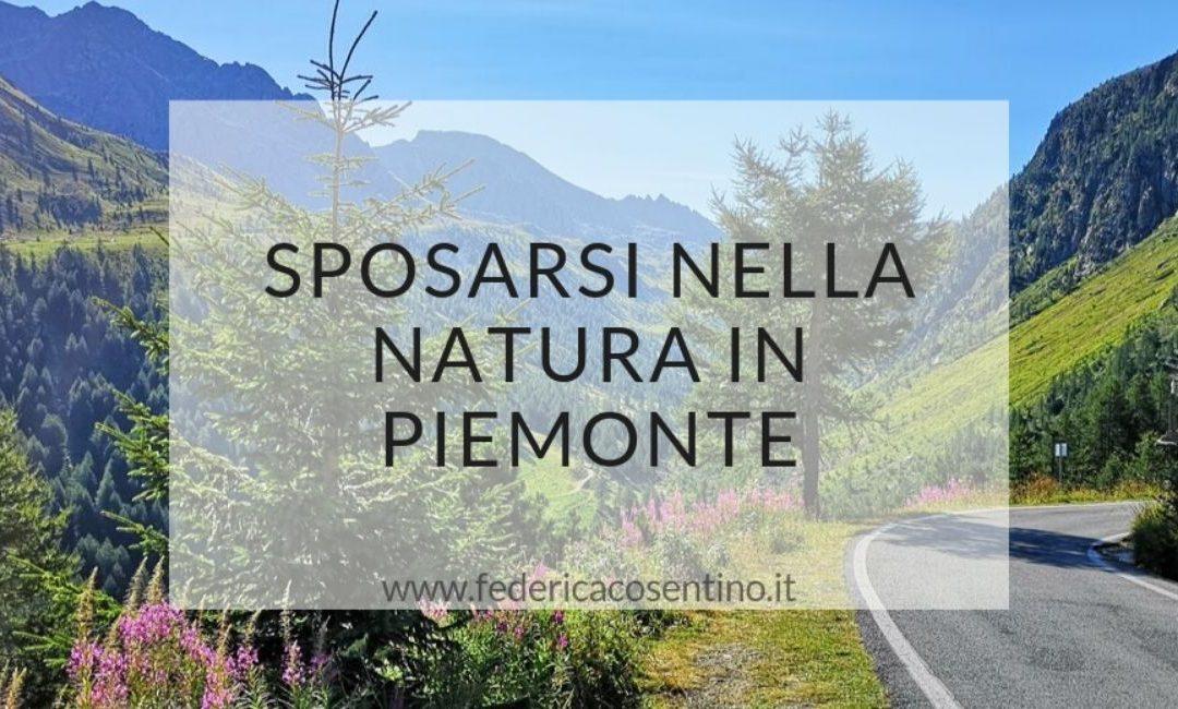Sposarsi nella natura in Piemonte