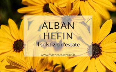 ALBAN HEFIN: il solstizio d'estate