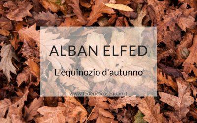 ALBAN ELFED: l'equinozio d'autunno